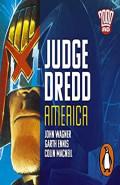 Judge Dredd: America by John Wagner