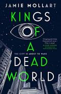 Kings of a Dead World by Jamie Mollart