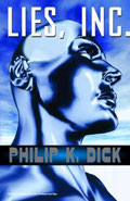 Lies, Inc.Philip K Dick