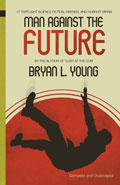 Man Against the FutureBryan Young