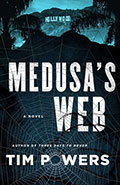 Medusa's WebTim Powers