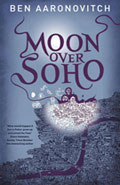 Moon Over SohoBen Aaronovitch