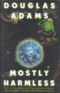 Mostly HarmlessDouglas Adams