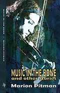 Music in the Bone by Marion Pitman