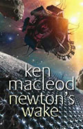 Newton's Wake by Ken Mcleod