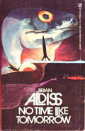 No Time Like Tomorrow by Brian Aldiss