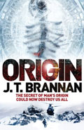 Origin by J T Brannan