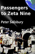 Passengers to Zeta Nine by Peter Salisbury