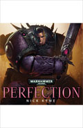 Perfection by Nick Kyme