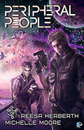 Peripheral People by Reesa Herbert & Michelle Moore