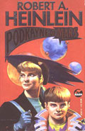 Podkayne of Mars by Robert A Heinlein