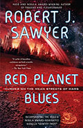 Red Planet BluesRobert J Sawyer