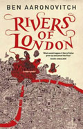 Rivers of LondonBen Aaronovitch