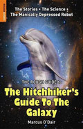 Rough Guide to the Hitchhikers guide to the galaxy by Marcus O'Dair