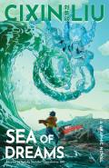 Sea of Dreams by Liu Cixin
