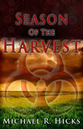 Season of the Harvest by Michael R Hicks