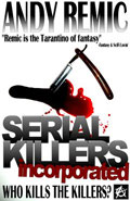 Serial Killers Incorporated by Andy Remic