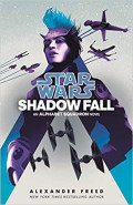 Shadow FallAlexander Freed