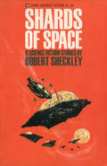 Shards of SpaceRobert Sheckley