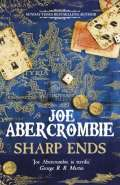 Sharp Ends by Joe Abercrombie