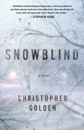 SnowblindChristopher Golden