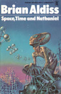 Space, Time and Nathaniel by Brian Aldiss
