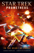Star Trek Prometheus: In the Heart of Chaos by Bernd Perplies