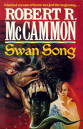 Swan Song by Robert R McCammon