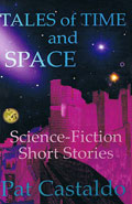 Tales of Time and Space by Pat Castaldo