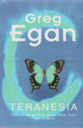 Teranesia by Greg Egan