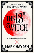 The 13th Witch by Mark Hayden