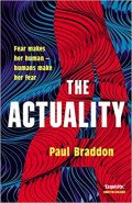 The Actuality by Paul Braddon