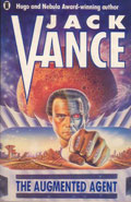 The Augmented Agent by Jack Vance
