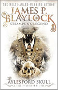 The Aylesford Skull by James P Blaylock
