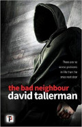 The Bad Neighbour by David Tallerman