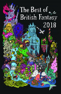 The Best of British Fantasy 2018 by Jared Shurin