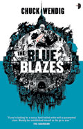 The Blue BlazesChuck Wendig
