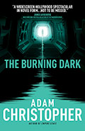 The Burning DarkAdam Christopher