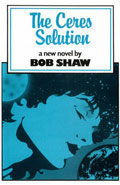 The Ceres Solution by Bob Shaw