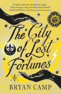 The City of Lost FortunesBryan Camp