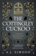 The Cottingley Cuckoo by A J Elwood