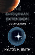The Darwinian Extension: Completion by Hylton H Smith