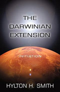 The Darwinian Extension: Initiation by Hylton H Smith