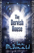 The Dervish HouseIan McDonald