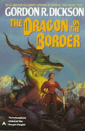 The Dragon on the Border by Gordon R Dickson