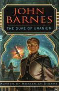 The Duke of Uranium by John Barnes