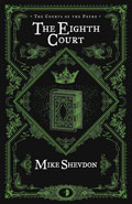 The Eighth Court by Mike Shevdon