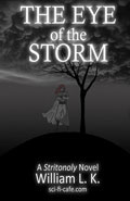 The Eye of the Storm by William L.K