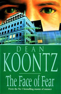 The Face of Fear by Dean Koontz