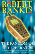 The Fandom of the OperatorRobert Rankin